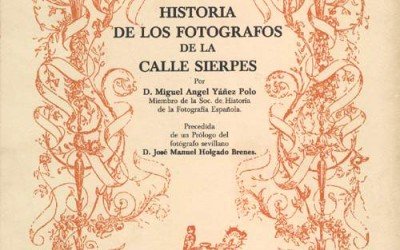 """1 de diciembre de 1985: Publicación libro """"Historia de los fotógrafos de la calle Sierpes"""""""