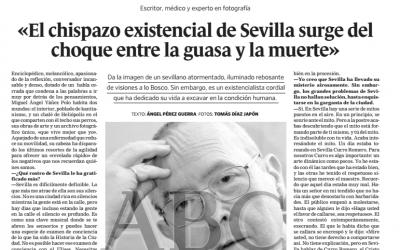 """8 de febrero de 2003: Entrevista """"El chispazo existencial de Sevilla surge del choque entre la guasa y la muerte"""""""
