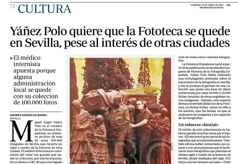 """27 de abril de 2012: Noticia """"Yáñez Polo quiere que la Fototeca se quede en Sevilla"""""""